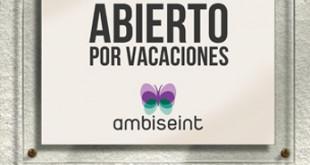 Ambiseint abierto por vacaciones