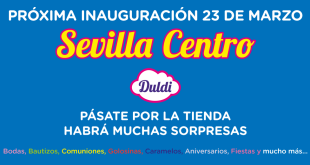 duldi proxima-inauguracion-sevillacentro 15-3-18