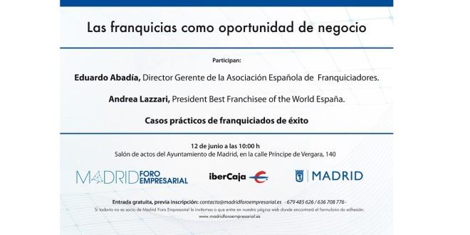 Invitación - Las franquicias como oportunidad de negocio - 12 junio madrid foro 6-6-18