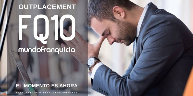 FQ10 Outplacement mundofranquicia 17-6-20