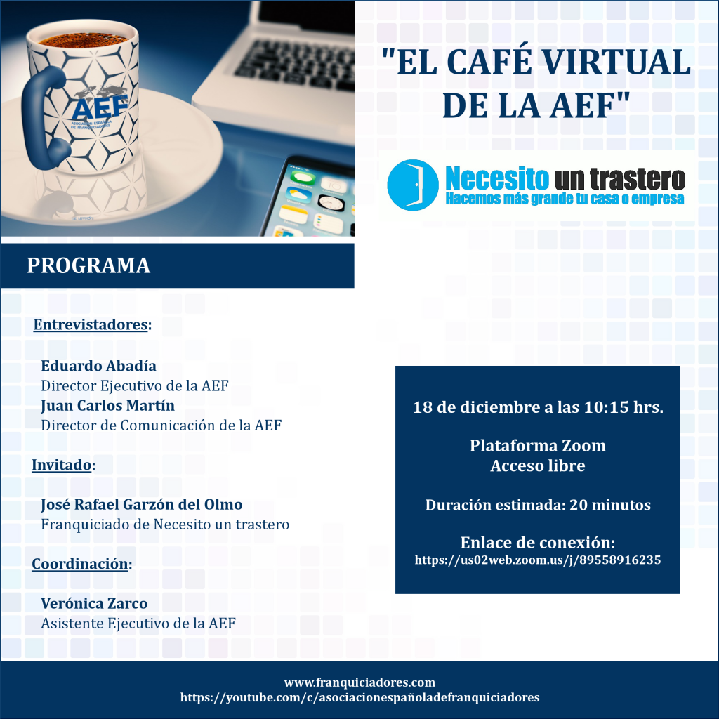 Café Virtual de la AEF - Necesito un trastero (franquiciado)